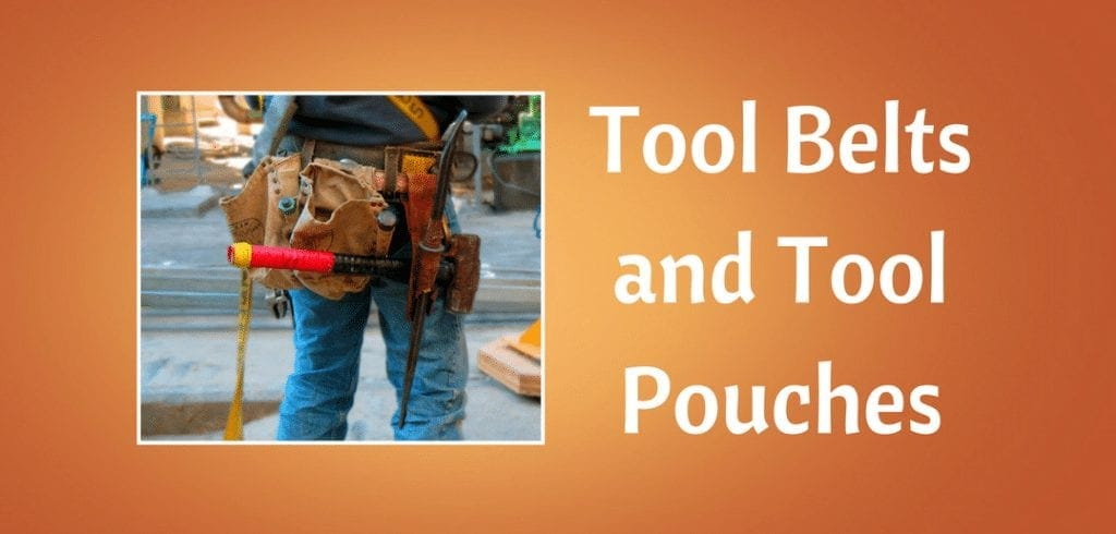 Best tool belts and pouches