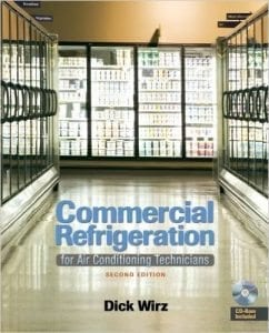 Commercial Refrigeration For Air Conditioning Technicians - a must-have book for the HVAC tech