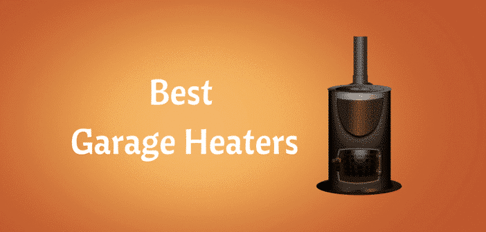 space heaters and garage heaters reviews