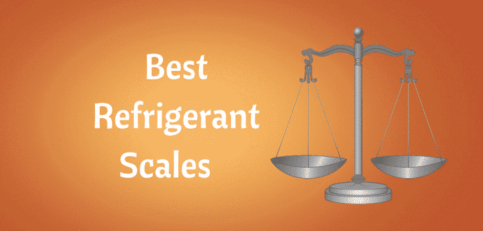 Check our reviews of the best refrigerant scales