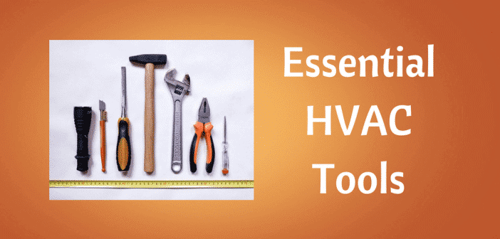 these are the tools you should keep handy for your HVAC work