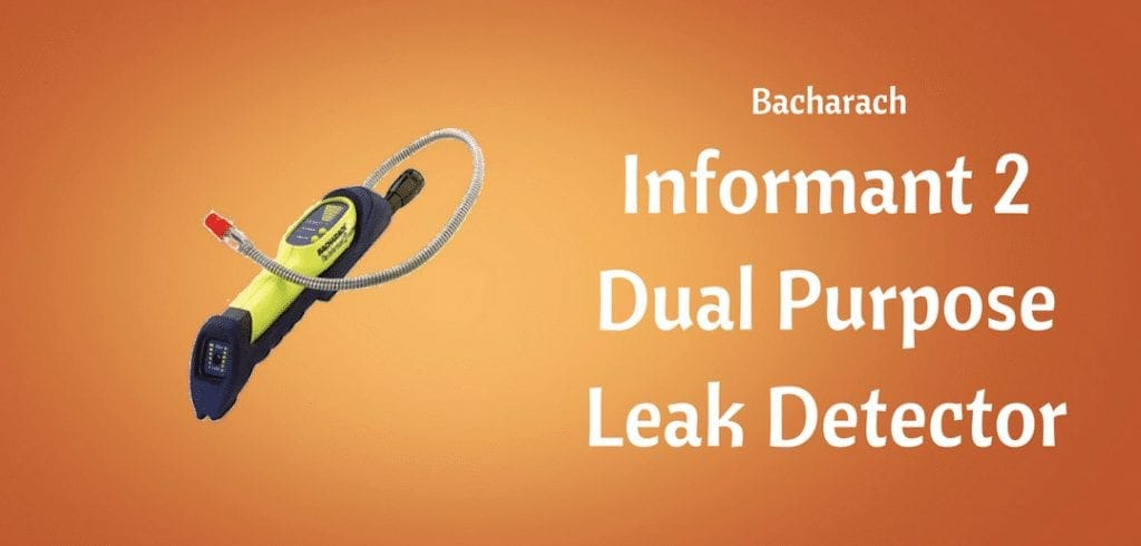 Bacharach Informant 2 detects refrigerant and combustible leaks