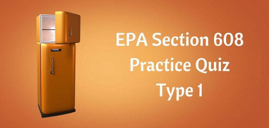 Epa 608 Type 1 Practice Test Hvac Training 101