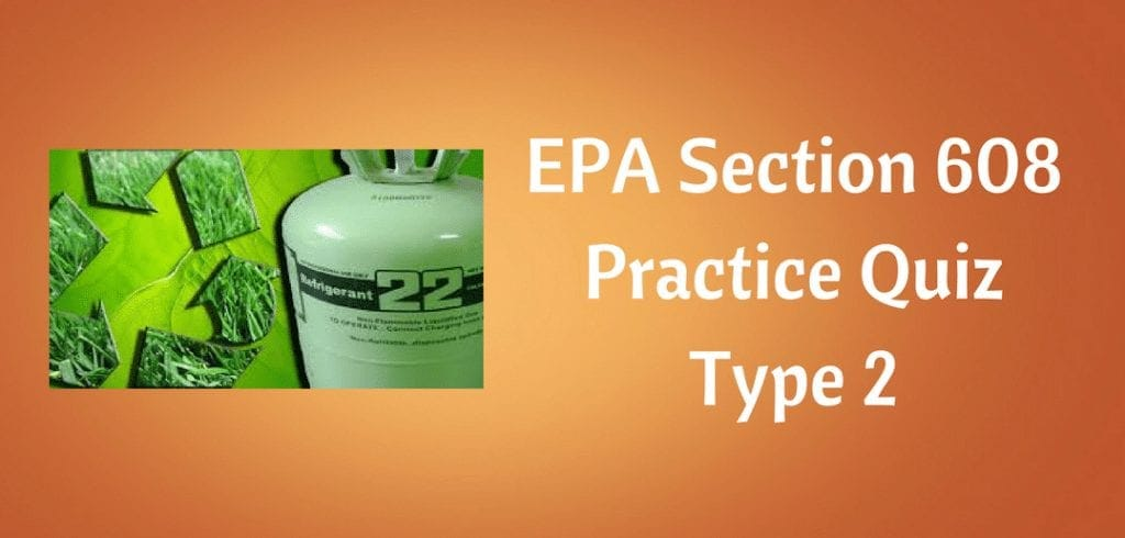 Epa 608 Type 2 Practice Test Hvac Training 101