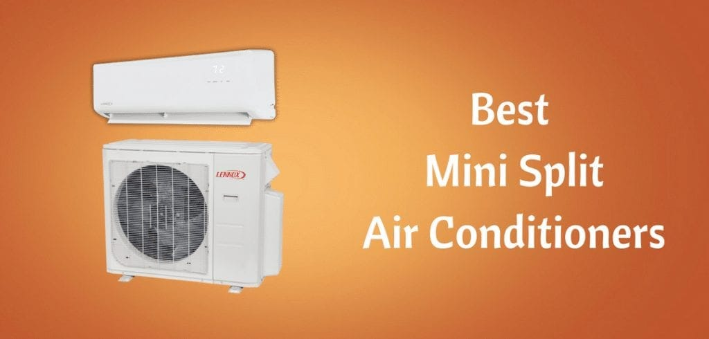 Best Mini Split System 2019 The Best Ductless Mini Split AC Systems – Complete 2019 Buyers Guide