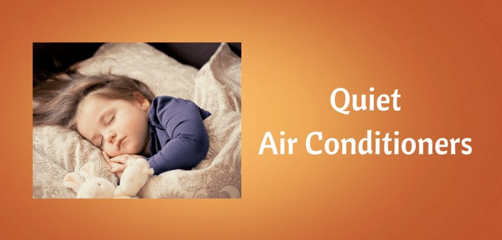 quiet air conditioners