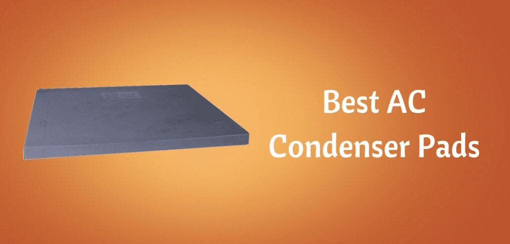 The Best Ac Condenser Pads 2019 Buyers Guide