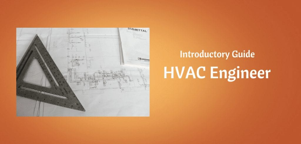 Hvac Engineer Introductory Guide Hvac Training 101
