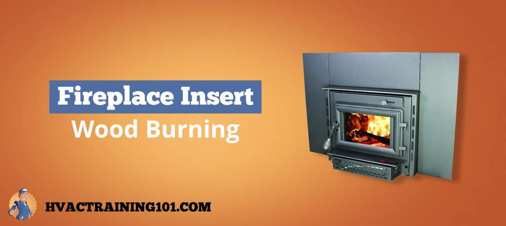 The Best Wood Burning Fireplace Insert 2019 Guide Hvac